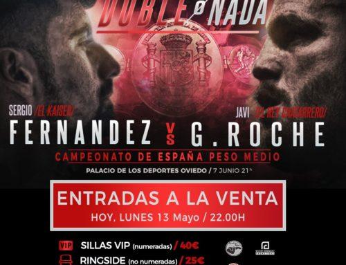 Entradas YA! Disponibles: `Doble o Nada´ Campeonato de España Peso Medio Fernández vs Roche